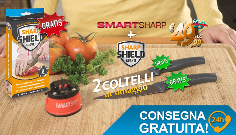 SMART SHARP + 2 COLTELLI IN OMAGGIO + 2 GUANTI SALVA MANO IN OMAGGIO € 49.99 CON SPESE DI TRASPORTO GRATUITE