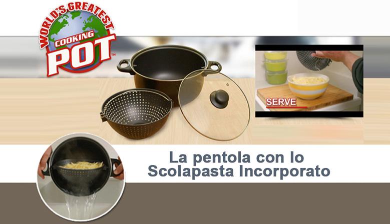 World's Greatest Pot - La Pentola Con Scolapasta Incorporato. Acquistala Subito a € 39,99 Solo su ECLShop.TV!!!