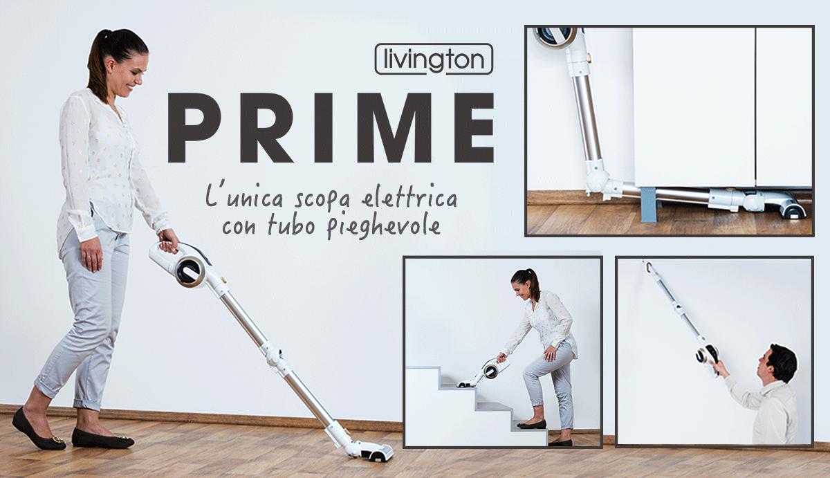 Livington Prime La Scopa Elettrica Senza Filo l'unica con Tubo Flessibile